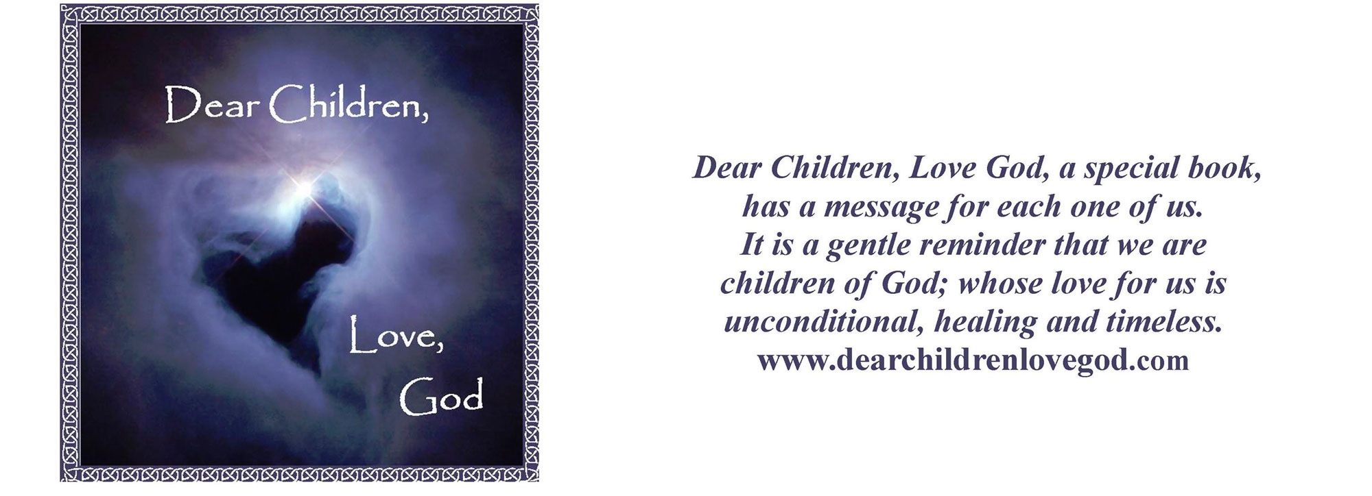 Dear Children, Love God